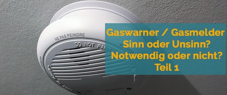 Beitragsbild Gaswarner Teil 1