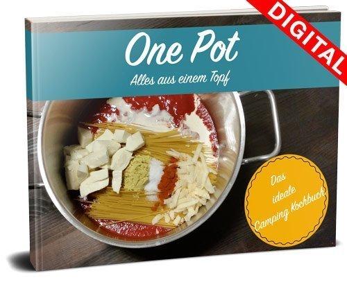 One Pot Alles aus einem Topf Das idela Camping Kochbuch